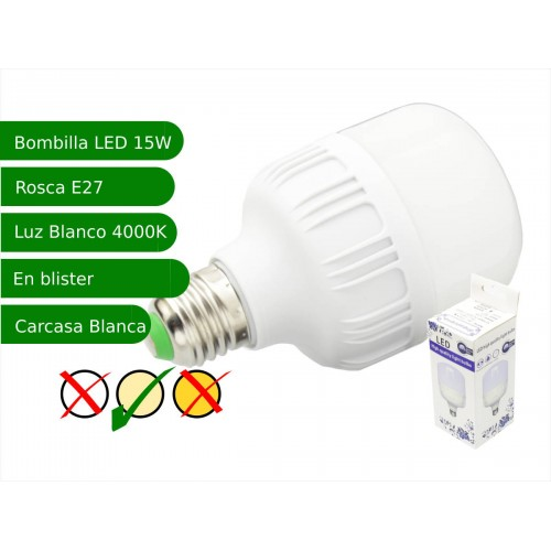 Bombilla LED 15W rosca E27 luz 4000ºK blanca natural